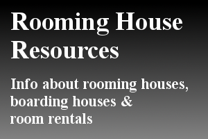 Rooming House Resources - Tips and information about rooming house properties